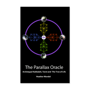 The Parallax Oracle: Archetypal Kabbalah, Tarot and The Tree of Life